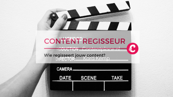 wie regisseert jouw content?